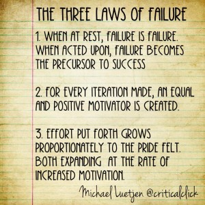 Michael Luetjen's Three Laws of Failure